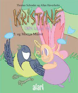 Kristine den lille fe 5 – og Morten Musvit