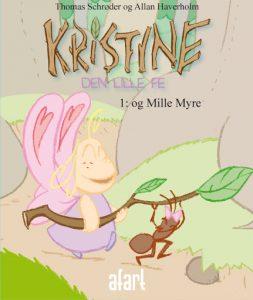 Kristine den lille fe 1 – og Mille Myre