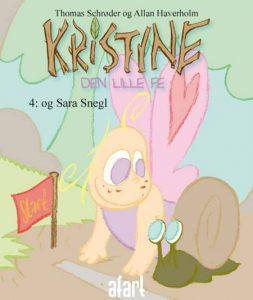 Kristine den lille fe 4 – og Sara Snegl