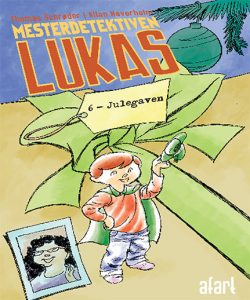 Mesterdetektiven Lukas 6 – Julegaven
