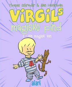 Virgils magiske pind 1 – En magisk ven