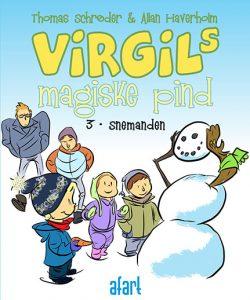 Virgils magiske pind 3 – Snemanden
